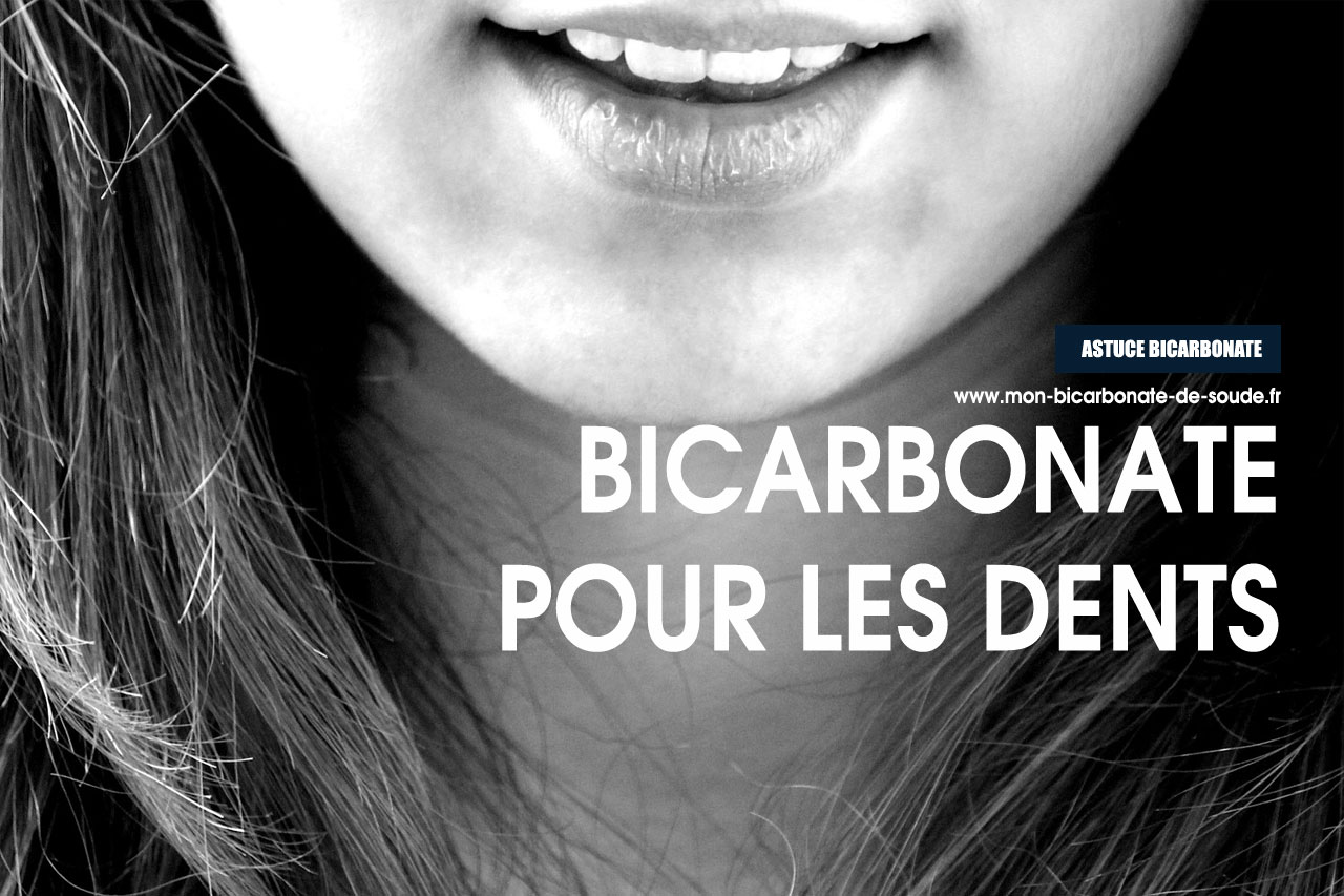 Bicarbonate : blanchir les dents